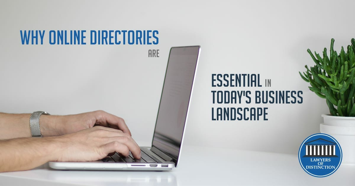 Why Online Directories are Essential in Today's Business Landscape